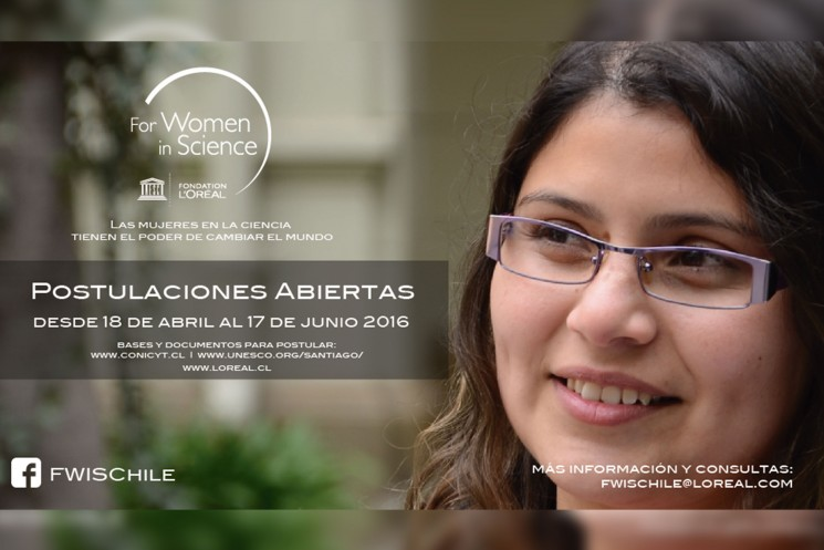 Postulaciones abiertas desde el 18 de abril al 17 de junio al Premio L´Oréal Chile – UNESCO For Women in Science 2016