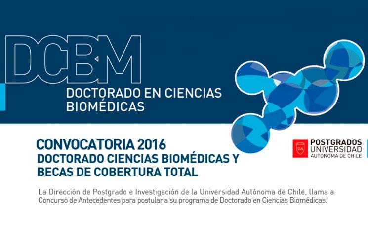 Convocatoria 2017 Doctorado ciencias biomédicas y becas de cobertura total