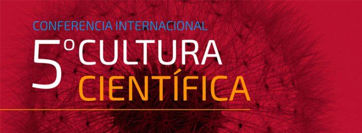 Rol de las mujeres en ciencia – V Conferencia Internacional de Cultura Científica