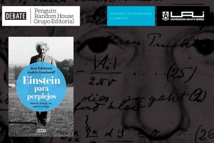 Lanzamiento de Einstein para perplejos de Andrés Gomberoff y José Edelstein