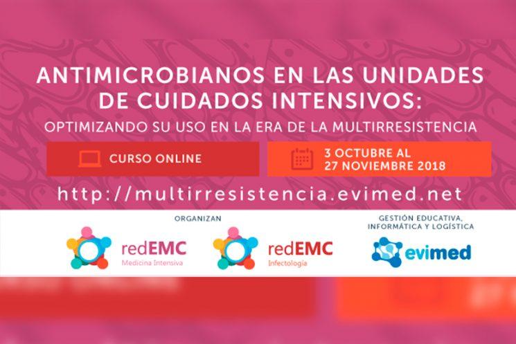 Curso Antimicrobianos en las Unidades de Cuidados Intensivos: optimizando su uso en la era de la multirresistencia